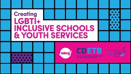 Creating LGBTI+ Inclusive Schools: Free LGBTI+ Skills Online Training for Educators